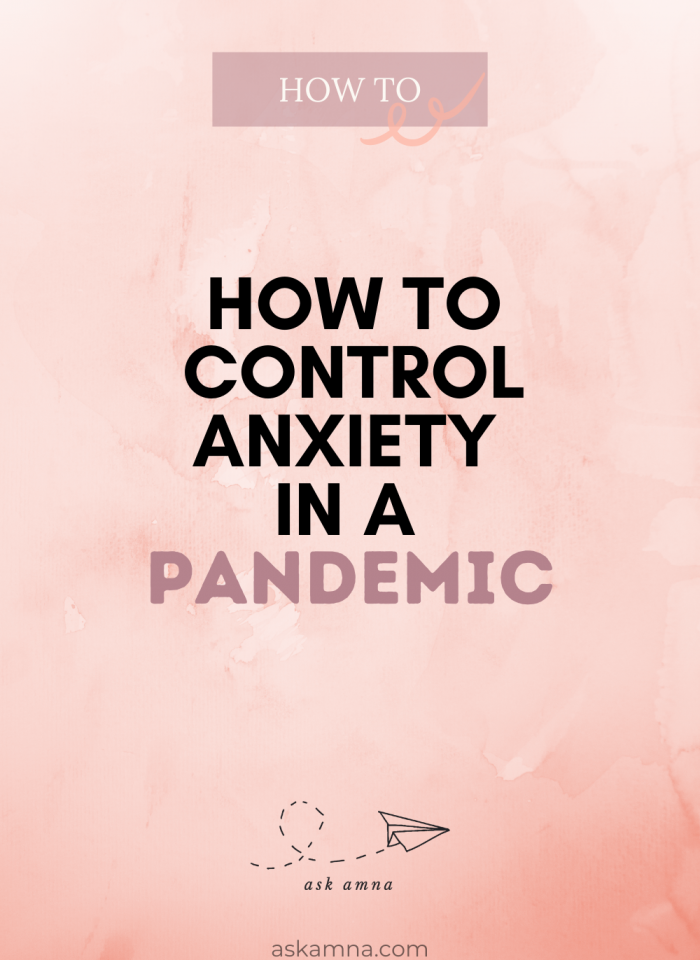 How to Control Anxiety in a Pandemic