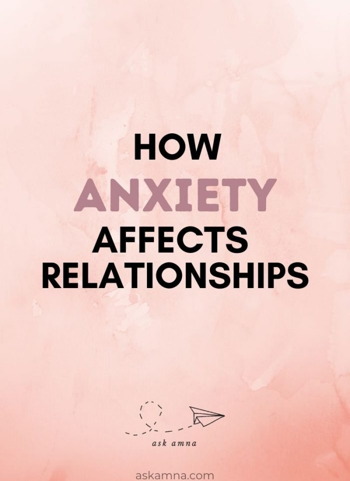 How Anxiety Affects Relationships